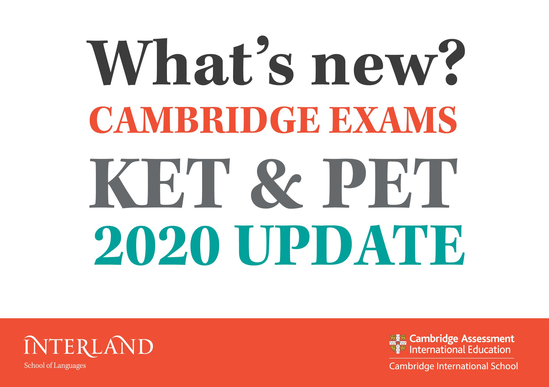 En este momento estás viendo CAMBIOS EN LOS EXÁMENES DE CAMBRIDGE KET Y PET 2020